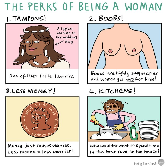 The perks of being a woman